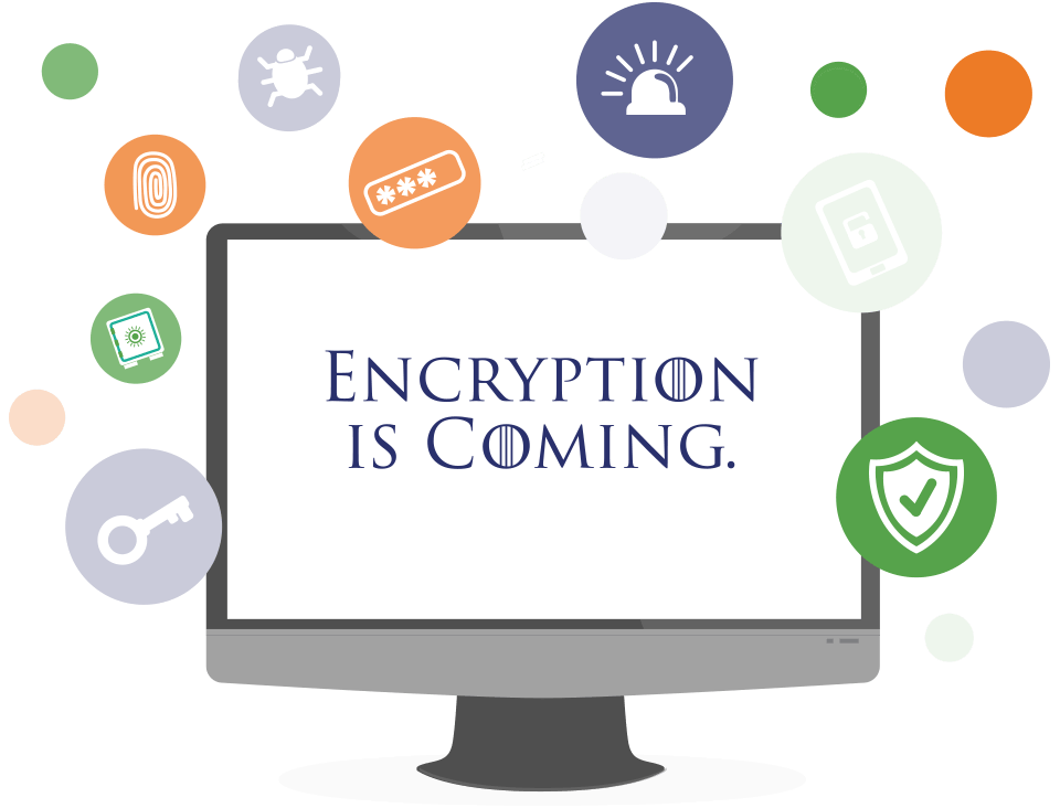 Encryption Coming